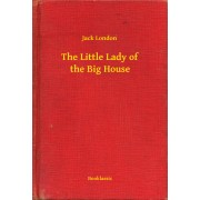 The Little Lady of the Big House (eBook)