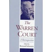 The Warren Court by Former Chapman Distinguished Professor of Law Bernard Schwartz