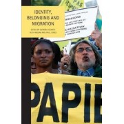 Identity, Belonging and Migration by Gerard Delanty