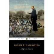 Up from Slavery: An Autobiography by Booker T. Washington
