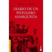Diario de un pistolero anarquista by Miquel Mir Serra