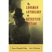 The Longman Anthology of Detective Fiction by Lois Marchino