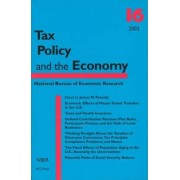 Tax Policy and the Economy: v.16 by James M. Poterba