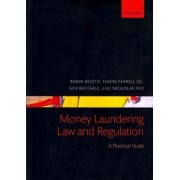 Money Laundering Law and Regulation by Robin Booth