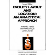 Facility Layout and Location by Jr. Leon F. McGinnis