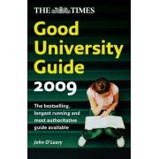 The Times Good University Guide 2009 by John O'Leary