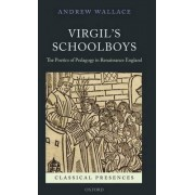 Virgil's Schoolboys by Andrew Wallace