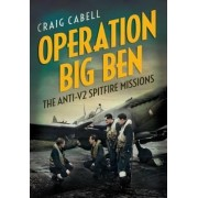 Operation Big Ben by Craig Cabell