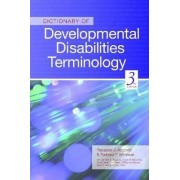 Dictionary of Developmental Disabilities Terminology by Pasquale Accardo