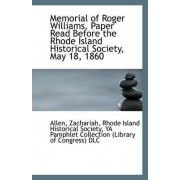 Memorial of Roger Williams. Paper Read Before the Rhode Island Historical Society, May 18, 1860 by Allen Zachariah