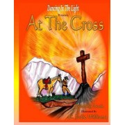 At the Cross: Coloring Book