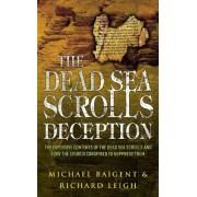 The Dead Sea Scrolls Deception by Michael Baigent