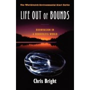 Life Out of Bounds by Chris Bright