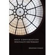 Holy Conversation by Jonathan Linman