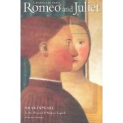 Romeo and Juliet Parallel Text by William Shakespeare