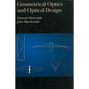 Geometrical Optics and Optical Design by Pantazis Mouroulis