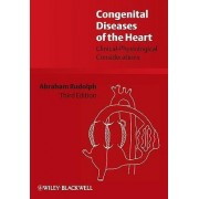 Congenital Diseases of the Heart by Abraham M. Rudolph