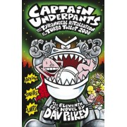 Captain Underpants and the Tyrannical Retaliation of the Turbo Toilet 2000 by Dav Pilkey