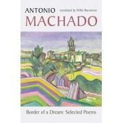 Border of a Dream: Selected Poems