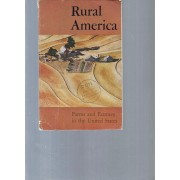 Rural America. Farms And Farmers In The United States