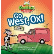 A Go West, Ox! by Jeanne Willis