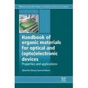 Handbook of Organic Materials for Optical and (Opto)Electronic Devices by Oksana Ostroverkhova