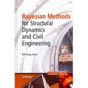Bayesian Methods for Structural Dynamics and Civil Engineering by Ka-Veng Yuen