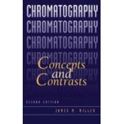 Chromatography by James M. Miller