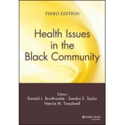 Health Issues in the Black Community by Ronald L. Braithwaite