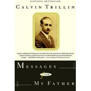 Messages from My Father by Calvin Trillin