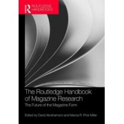 The Routledge Handbook of Magazine Research by David Abrahamson