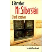 A Story about Mr. Silberstein by Erland Josephson