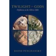 Twilight of the Gods by David Penchansky