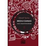 MEDIJI-DANAS-II-–-Uvod-u-masovne-komunikacije