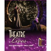 Theatre Lives by Leslie Atkins Durham