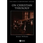 On Christian Theology by Dr. Rowan Williams