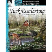 Tuck Everlasting Instructional Guide by Suzanne Barchers