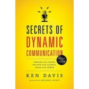 Secrets of Dynamic Communications by Ken Davis