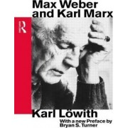 Max Weber and Karl Marx by Karl L