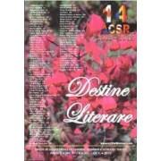Destine Literare anul 8 - nr. 67-70 - iulie-octombrie 2015