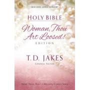 NKJV, Holy Bible, Woman Thou Art Loosed, Paperback, Red Letter Edition: Woman Thou Art Loosed by T. D. Jakes