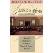 Cultures of Letters by Richard H. Brodhead