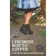 I Promise Not to Suffer by Gail Storey