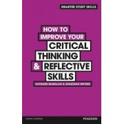 How to Improve Your Critical Thinking & Reflective Skills by Jonathan Weyers