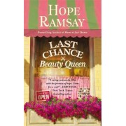 Last Chance Beauty Queen by Hope Ramsay