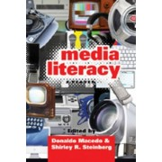 Media Literacy by Donaldo Macedo