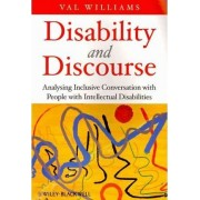 Disability and Discourse by Val Williams