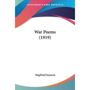 War Poems (1919) by Siegfried Sassoon