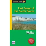 Pathfinder East Sussex & the South Downs Walks by David Hancock
