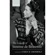 The Legacy of Simone de Beauvoir by Emily R. Grosholz